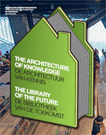 The Architecture of Knowledge: The Library of the Future