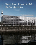 Bettina Pousttchi Echo Berlin