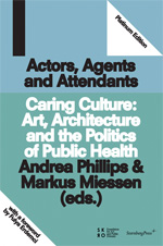 Actors, Agents and Attendants
