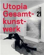 Utopie Gesamtkunst