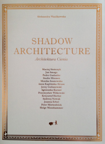 Shadow Architecture