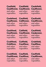Caulfield, Cauliflower, and other vegetables
